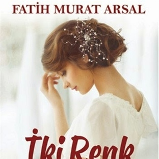 Fatih Murat Arsal - İki Renk Aşk