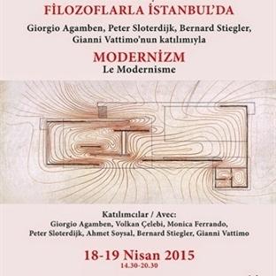 Filozoflarla Modernizm konferansı İstanbul'da