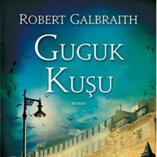 Guguk Kuşu… Robert Galbraith…