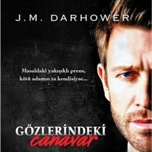 J.M. Darhower - Gözlerindeki Canavar