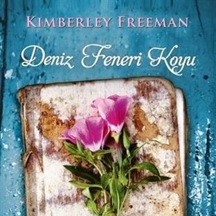 Kimberley Freeman - Deniz Feneri Koyu