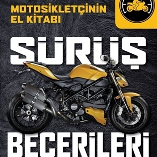 Motosiklet Sürüyorsanız Bu Kitaba İhtiyacınız Var