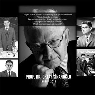 Prof. Dr. Oktay Sinanoğlu'nu Saygıyla Anıyoruz.