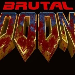 Seviyesi Yüksek Olanlara Brutal Doom Gelsin!