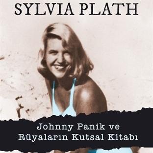 Sylvia Plath'tan Öyküler ve Kurgusal Düzyazılar