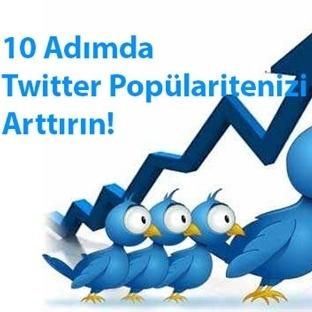 Tweetlerinizle popülaritenizi 10 aşamada arttırın!
