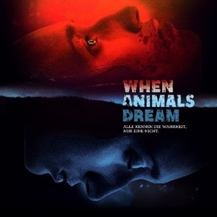 When Animals Dream [Kritik] : Büyüme Sancıları