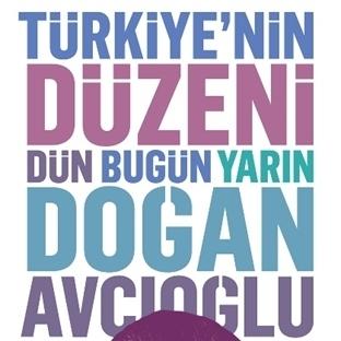 Çığır Açan Araştırma: Türkiye'nin Düzeni
