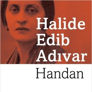 Handan..Halide Edip Adıvar
