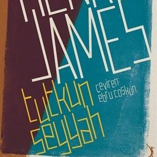 Henry James'in Novellası İlk Kez Türkçe'de!