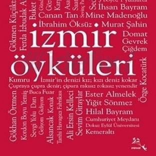 Kitap Yorumu / Tanıtımı: İzmir Öyküleri - Kolektif