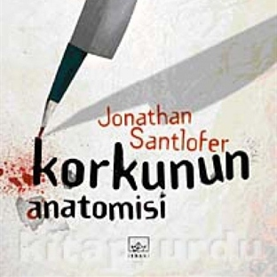 Korkunun Anatomisi - Jonathan Santlofer