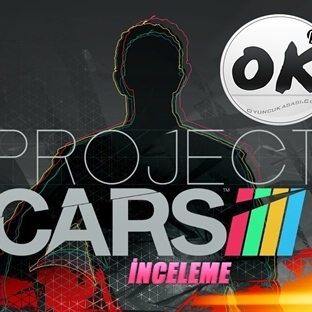 Project Cars İnceleme