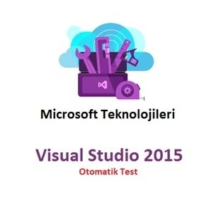 Visual Studio 2015 Otomatik Test