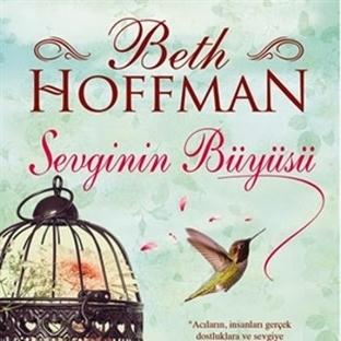 Beth Hoffman - Sevginin Büyüsü