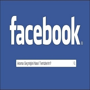Facebook' ta Arama Geçmişi Nasıl Temizlenir?