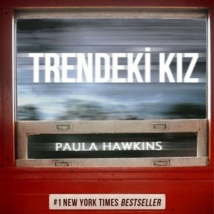 Kitap Yorumu: Trendeki Kız - Paula Hawkins