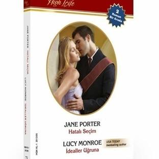 Lucy Monroe - İdealler Uğruna