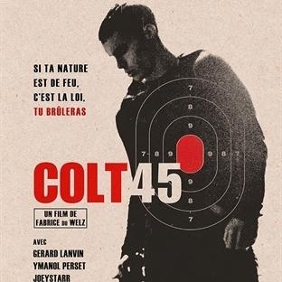 Colt 45 : İşkence Fişekleri