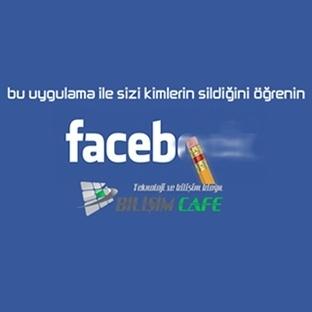 Facebook kim sildi uygulaması