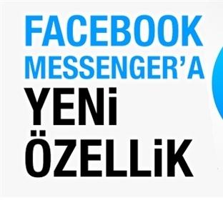 Facebook Messenger En Yeni Özellik