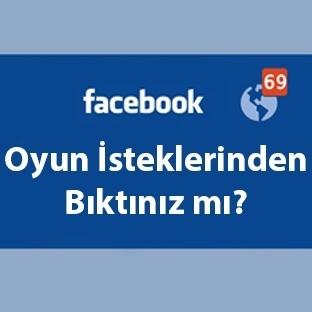 Facebook Oyun İsteklerinden 3 Adımda Kurtulun!