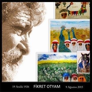 Anadolu'nun Aydınlık Yüzü Fikret OTYAM'a Saygıyla