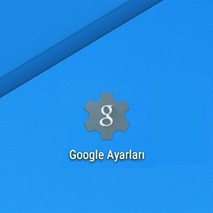 Google Ayarlar Uygulaması Nedir? Nasıl Kullanılır?