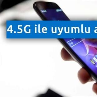 Hangi Telefonlar 4.5G Kullanacak? 4.5G Uyumlu