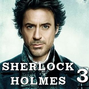 Merakla Beklenen Sherlock Holmes 3'ün Çalışmaları