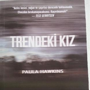 Trendeki Kız…Paula Hawkins..