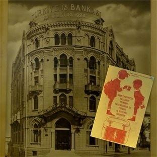 Türkiye İş Bankası ve çocukluğumun ilk kumbarası !
