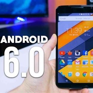 Android 6.0 Marshmallow Güncellemesini Alacak İlk
