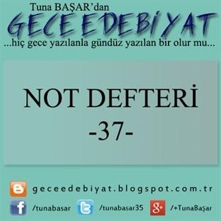 Not Defteri -37-