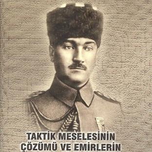 Taktik Meselesi ve Mustafa Kemal