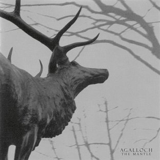 Agalloch / The Mantle