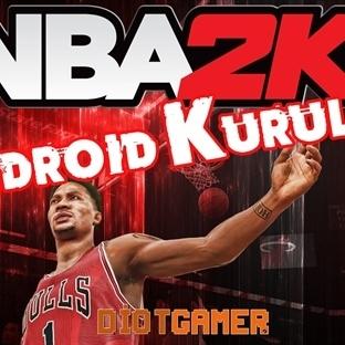 DiotGamer: NBA 2K16 | Android Kurulumu