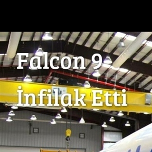 Falcon 9 İnfilak Etti