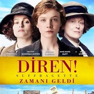 Suffragette / Diren!