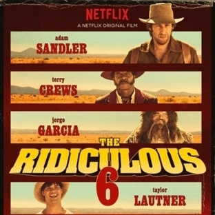 The Ridiculous 6 : Dibine Düşen Armutlar