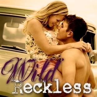 Wild Reckless: Kitap Yorumu