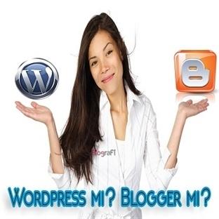 WordPress mi? Blogger mı?