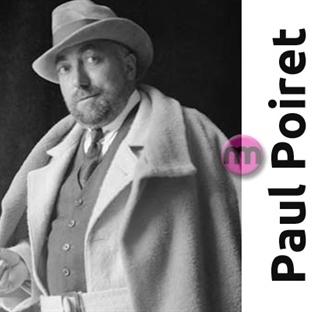 Paul Poiret Kimdir?