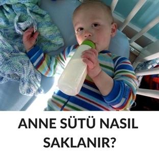 Anne Sütünü Nasıl Saklamak Gerekir?