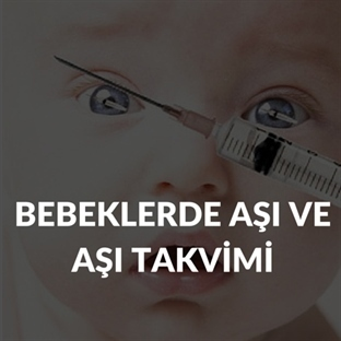 Bebeklerde Aşı Ve Aşı Takvimi