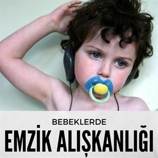 Bebeklerde Emzik Alışkanlığı ve Kullanımı