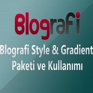 Blografi Style & Gradient Paketi ve Kullanımı
