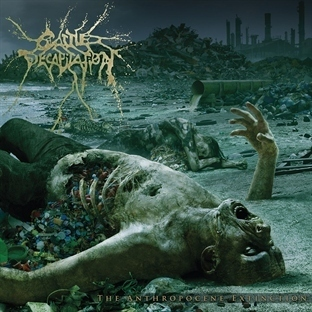 Cattle Decapitation / The Anthropocene Extinction