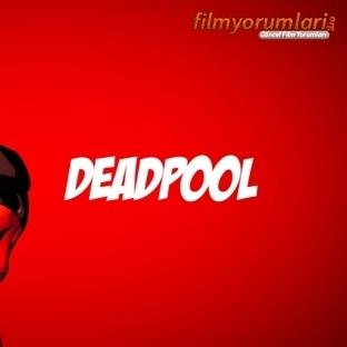 Deadpool Film Yorumları