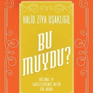 Halid Ziya'dan Daha Önce Yayımlanmamış Üç Öykü!